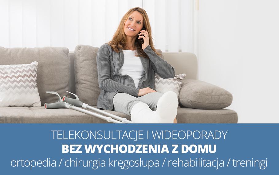 Telekonsultacje z zakresu ortopedii, chirurgi kręgosłupa i rehabilitacji